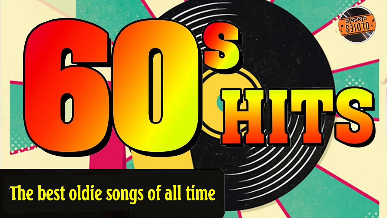 Greatest Hits Of The 60s Best Of 1960s Songs 60s Music Hits 2 Youtube