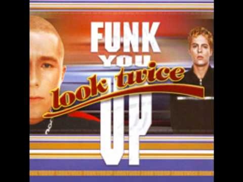 Look Twice - Funk You Up