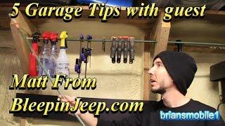 5 Garage Tips with Matt from BleepinJeep