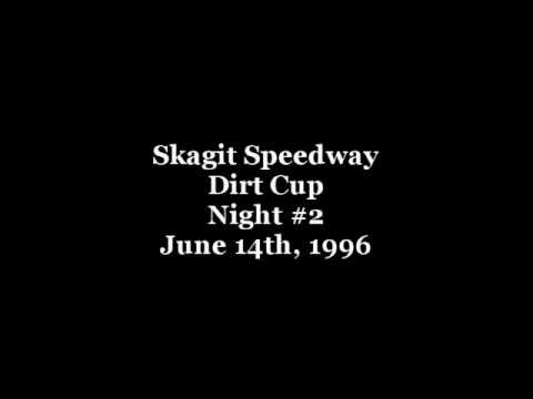 Skagit Speedway 1996 Dirt Cup Night #2 June 14th, 1996 *MLP Production - Edited by Strebfest. - dirt track racing video image