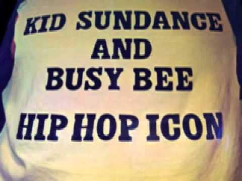 Kid Sundance and Busy Bee - Hip Hop Icon