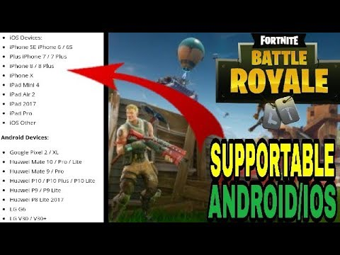 compatible phones to run fortnite on android - ios compatible fortnite