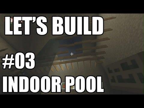 Let's Build in Minecraft - Indoor Pool