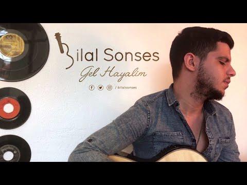 Gel Hayalim - Bilal SONSES