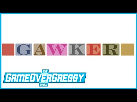 The Gawker Scandal - The GameOverGreggy Show Ep. 143 (Pt. 1)
