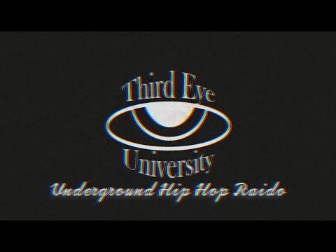 Third Eye University 24/7 Underground Hip Hop Radio