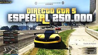 GTA 5 ONLINE | DIRECTO ESPECIAL 250.000 | EP.100 | DjMaRiiO