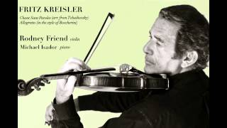 Rodney Friend plays Fritz Kreisler