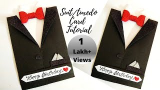 DIY Suit/Tuxedo Greeting card Tutorial | How to make Greetings for Birthday | Birthday Card for Him