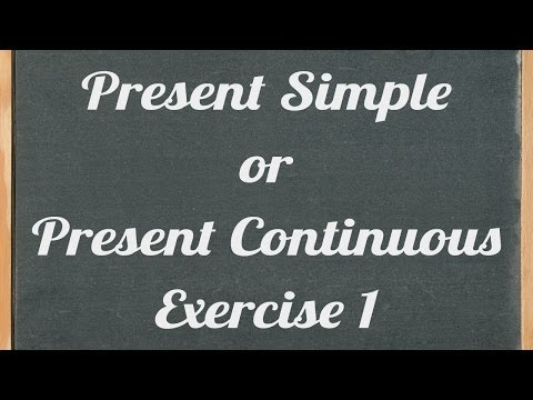present simple or present continuous exercise - English grammar tutorial video lesson