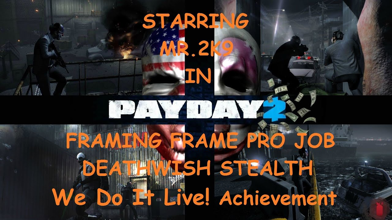Payday 2] We Do it Live! Achievement - YouTube