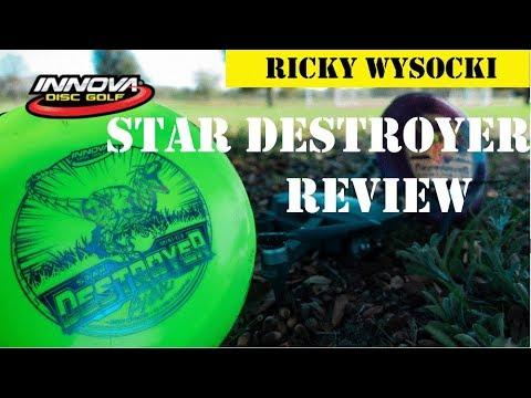 Innova: Ricky Wysocki   Star Destroyer Review