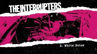 "The Interrupters - ""White Noise"" (Full Album Stream)"