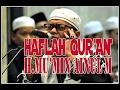 haflah quran oleh qori internasional h.mumin ainul mubarok,s.pd.i