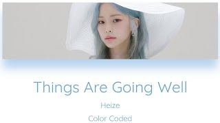 Heize - Things Are Going Well [Color Coded Lyrics]