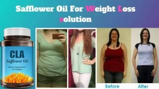 SAFFLOWER OIL For WEIGHT LOSS SOLUTION