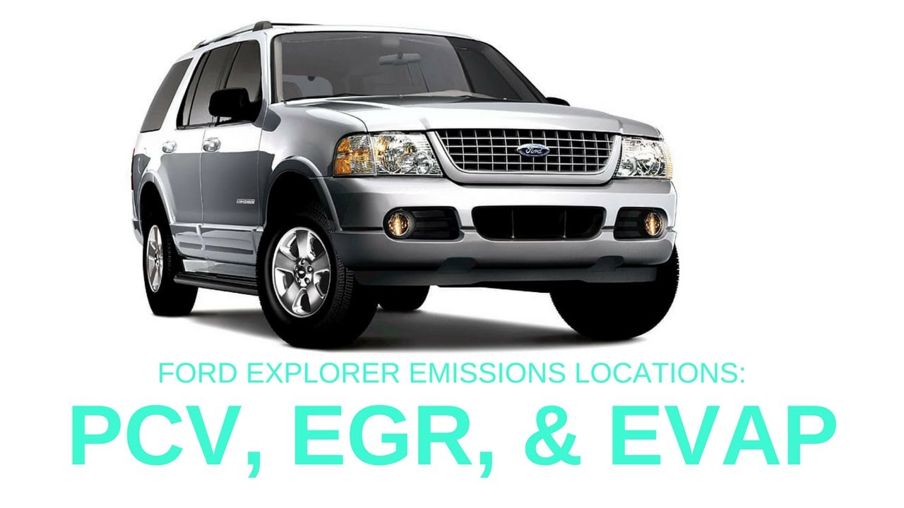 medium resolution of ford explorer 2002 2005 emissions evap canister pcv valve egr valve aviator mountaineer
