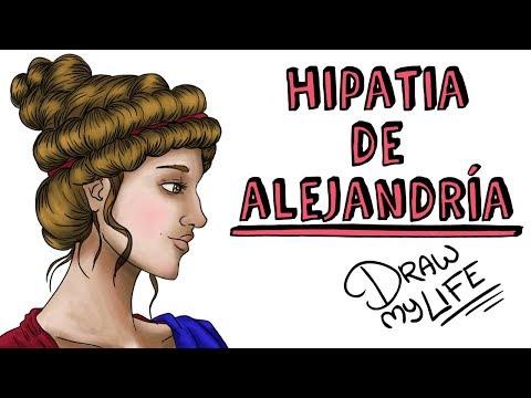 HIPATIA DE ALEJANDRIA   Draw My Life