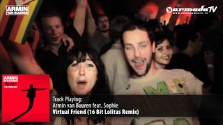 Armin van Buuren feat. Sophie - Virtual Friend (16 Bit Lolitas Remix)