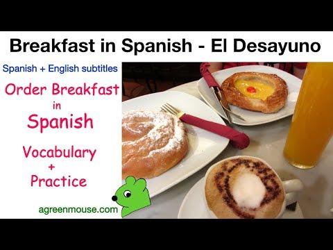 Order Breakfast in Spanish ... El Desayuno