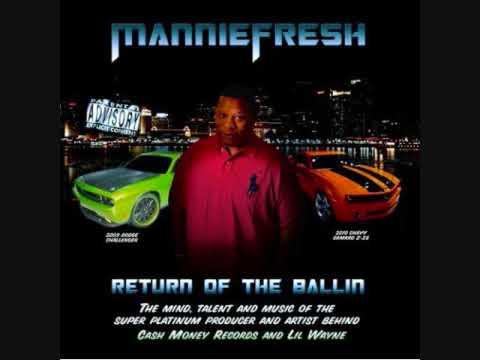Mannie Fresh Like A Boss (Return Of The Ballin)
