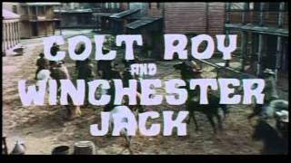Roy Colt and Winchester Jack - Trailer