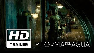 La Forma Del Agua | Primer Trailer Doblado | Próximamente - Solo en Cines