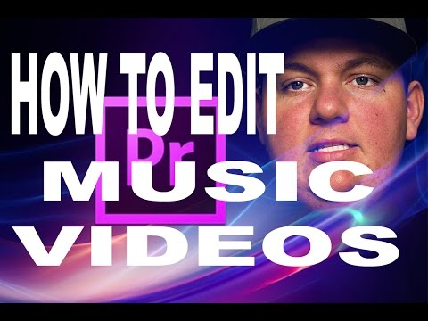How To Edit / Create Music Videos - Adobe Premiere Pro (Tutorial)