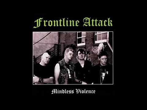 Frontline Attack - Mindless Violence CD - 2004 (Full Album)