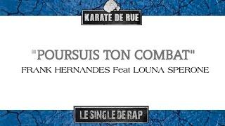 """Single Rap Karaté de Rue : Extrait """"Poursuis ton combat"""""""