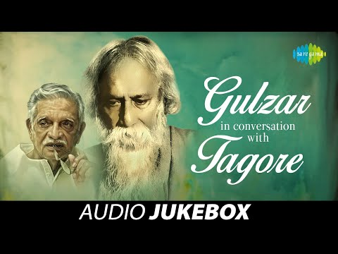 Gulzar In Conversation With Tagore   Audio Jukebox   Gulzar, Shaan, Shreya Ghoshal