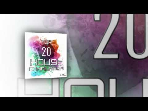 Top 20 House Compilation 2017 (2018) HQ 320Kbps
