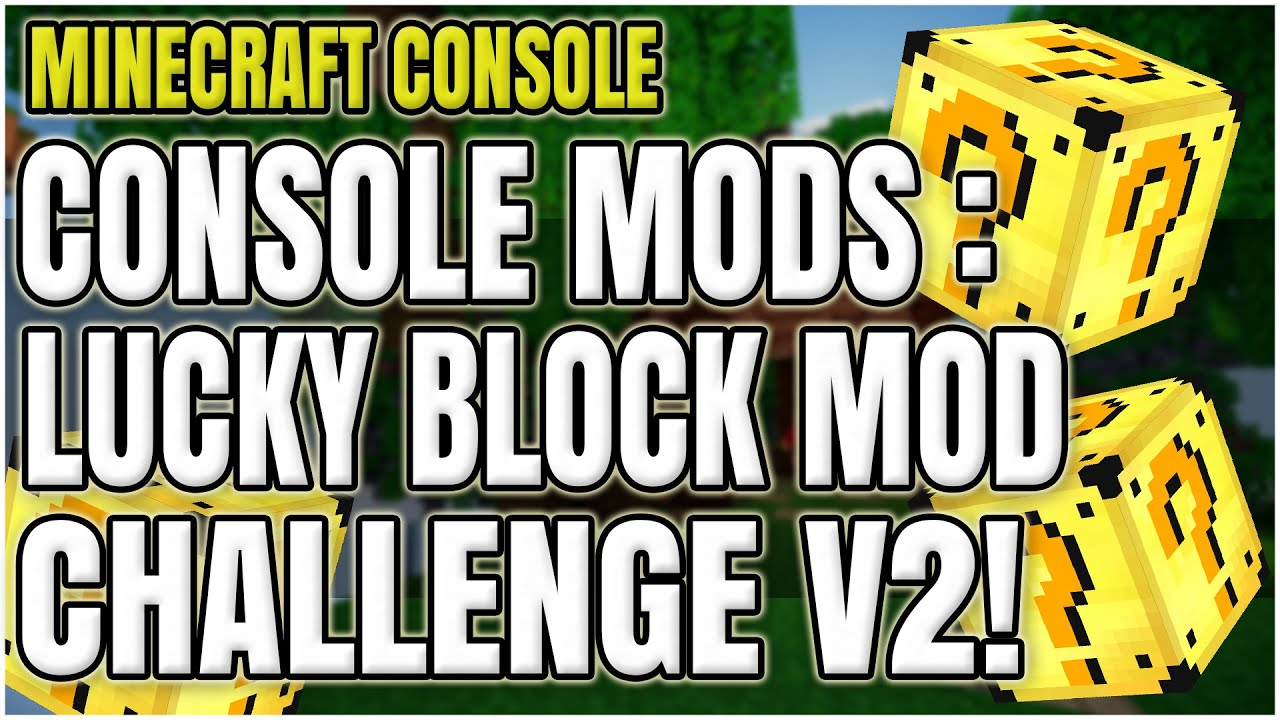 Minecraft Mods : Minecraft Xbox 360 & PS3 - LUCKY BLOCK MOD! (V2)   CONSOLE  MODS & DOWNLOAD!