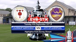Glossop North End v City of Liverpool 04/09/18