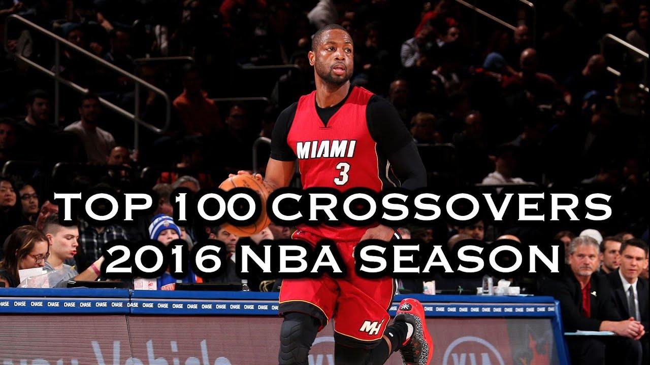 Top 100 Crossovers 2016 Nba Season