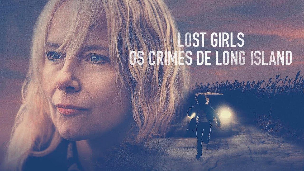 Lost Girls - Os Crimes de Long Island | Trailer | Legendado ...