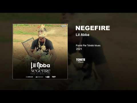 LIL ABBA - NEGEFIRE
