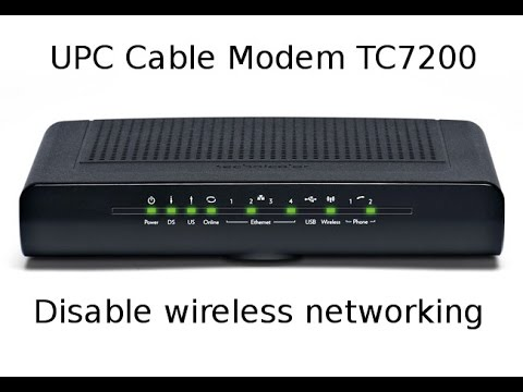Disable Wireless Networking on UPC Cable Modem TC7200 - YouTube