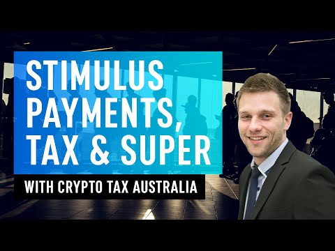 Crypto Tax Australia 2020 Update - Stimulus Payments, Super Withdrawals & More