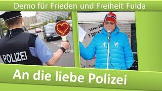 Demo Frieden und Freiheit Fulda/ 09.01.21/ An die liebe Polizei