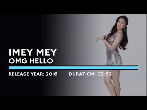 I Mey Mey - OMG Hello (Lyric)