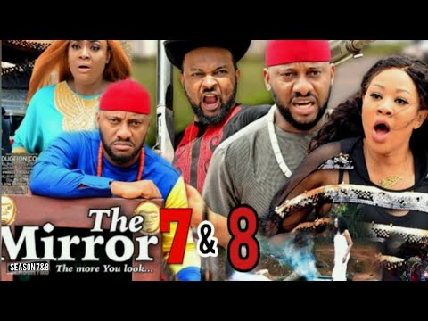 Download THE MIRROR part 7&8 (NOW MOVIE) - YUL EDOCHIE|LATEST NIGERIAN NOLLYWOOD MOVIE
