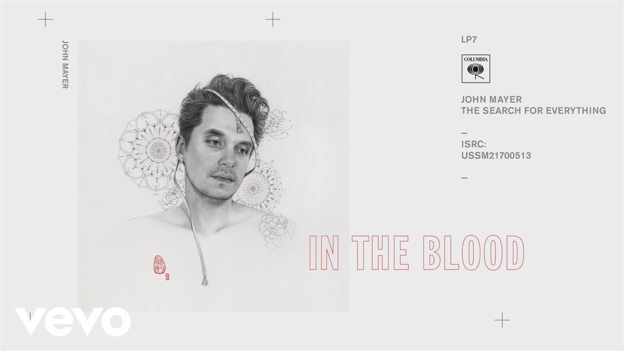 294289f7b3f1 John Mayer - In the Blood (Audio) - YouTube
