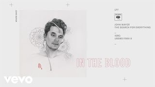 John Mayer In the Blood Audio
