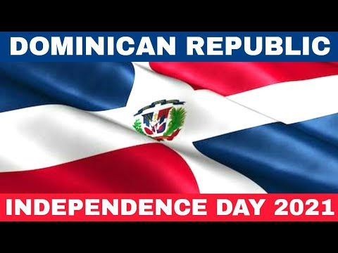 Dominican Republic Independence Day 2021