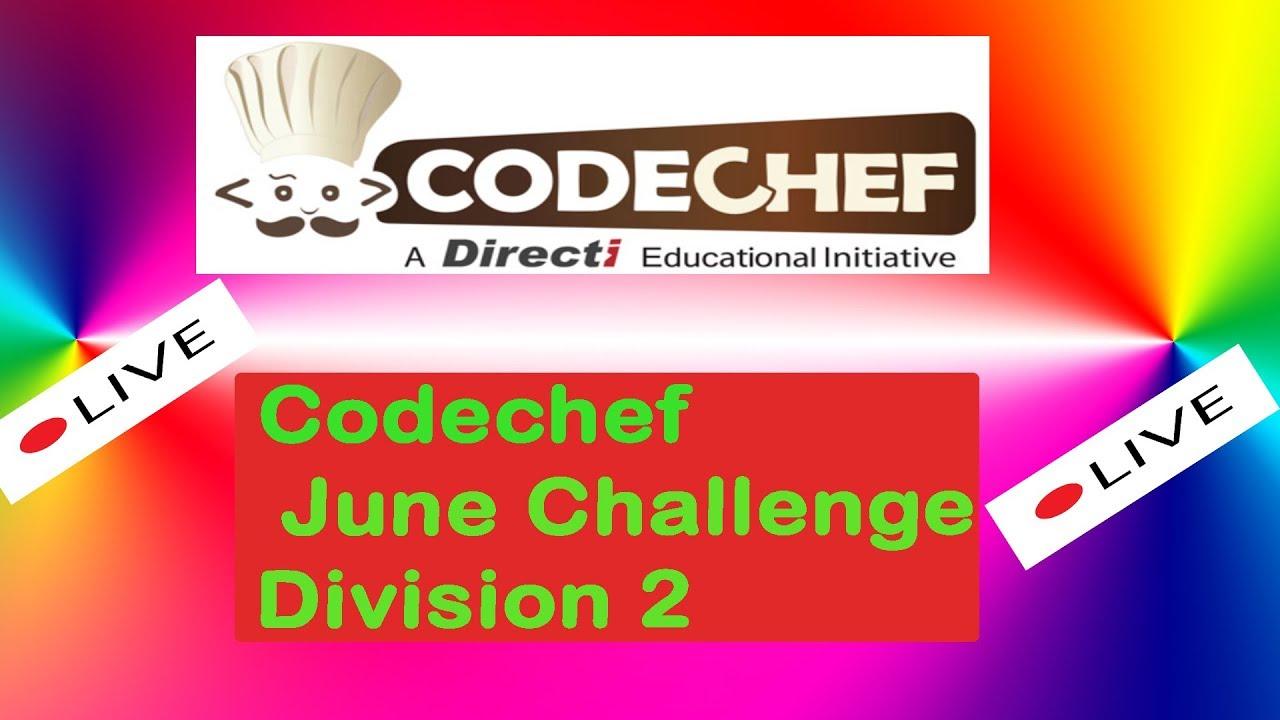 🔴LIVE Codechef June Challenge 2020 Division 2 Solution in Python