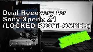 Dual Recovery for Sony Xperia Z1 (LOCKED BOOTLOADER)