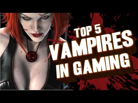 Top 5 - Vampires In Gaming