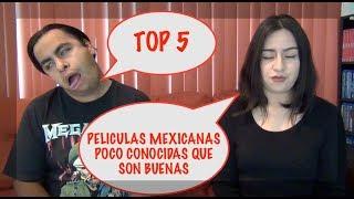 Top 5 Películas Mexicanas poco conocidas que son BUENAS