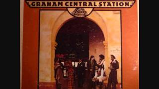 Graham Central Station  -  It Ain't No Fun To Me
